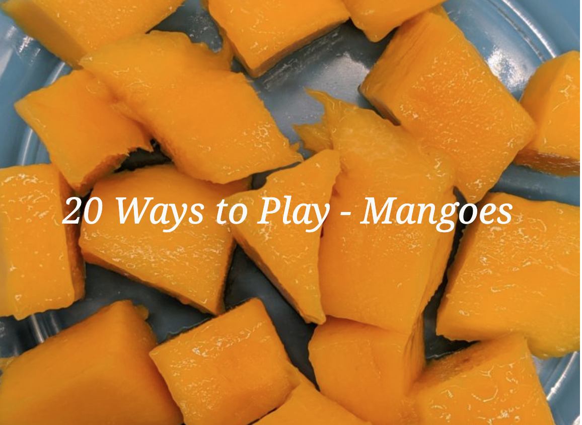 MANGOES – 20 Ways to Play