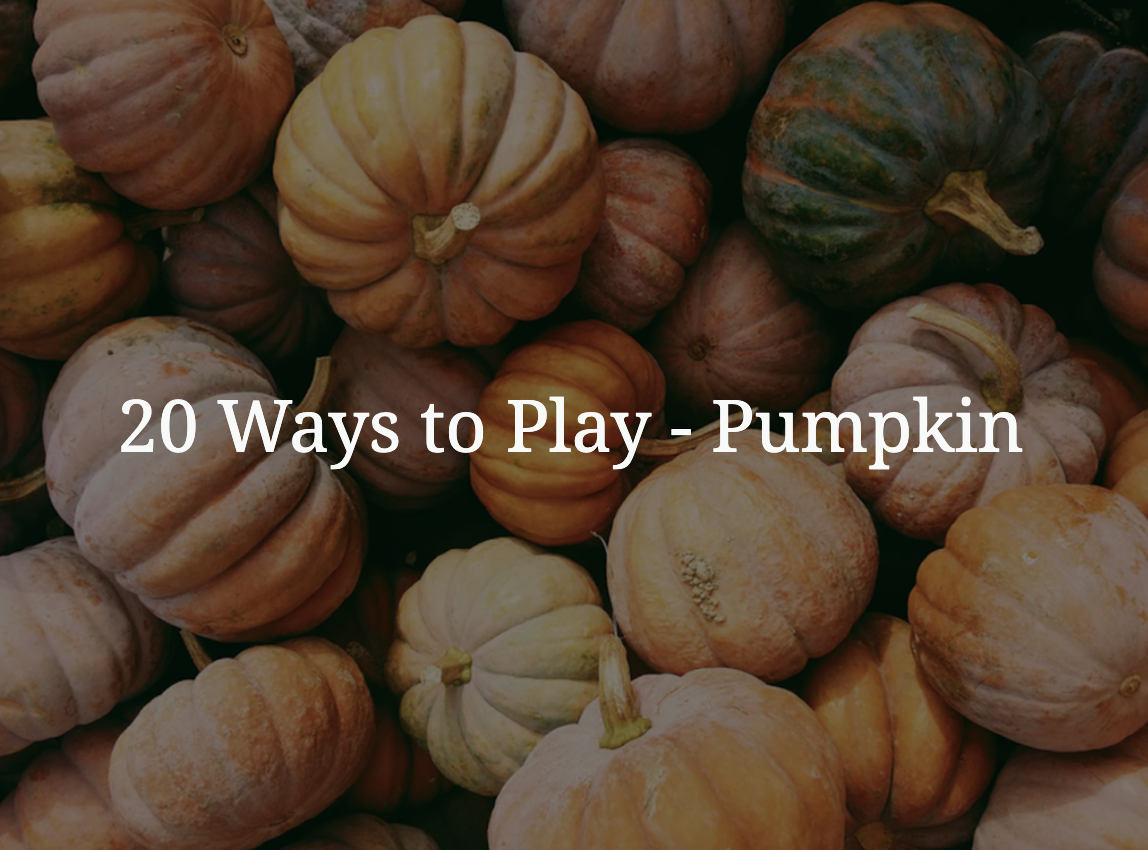 20 Ways to Play PUMPKIN